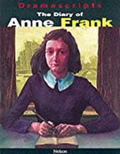 Diary of Anne Frank: The Play (Dramascripts)
