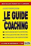 Le guide du Coaching - Entraînement individuel, dynamique des équipes, amélioration des performances