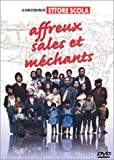 Affreux, sales et mechants