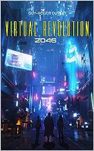 Virtual Revolution : 2046 par Duvert