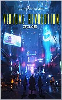 Virtual Revolution 2046 par [Guy-Roger Duvert, Rutger Van de Steeg]