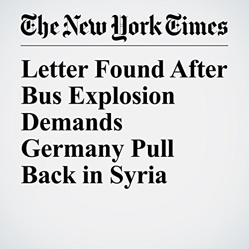 Letter Found After Bus Explosion Demands Germany Pull Back in Syria copertina
