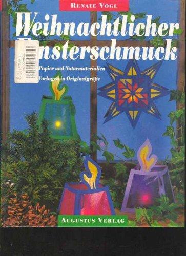 Vogl Weihnachtlicher Fensterschmuck, 78 Seiten mit Vorlagebögen, bebildert, Augustusverlag 1993
