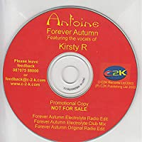 Forever Autumn - Antoine Feat Kirsty R CDS