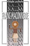 B.A.-BA de la franc-maçonnerie