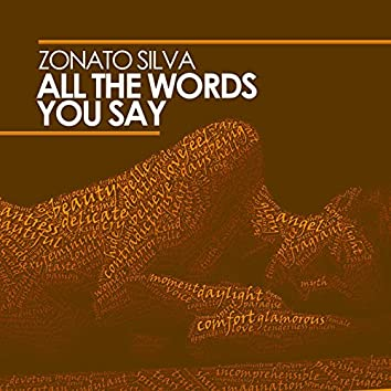 All The Words You Say [Single]