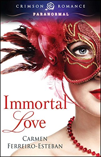 Immortal Love (Crimson Romance) (English Edition) eBook: Ferreiro ...
