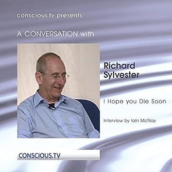 Richard Sylvester - I Hope You Die Soon