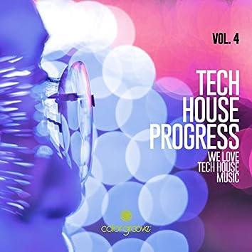 Tech House Progress, Vol. 4 (We Love Tech House Music)