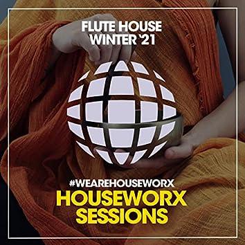 Flute House (Winter '21)