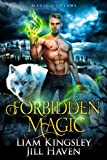 Forbidden Magic (Magic And Claws Book 1)