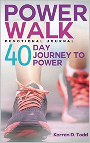 Power Walk: 40 Day Journey to Power (English Edition)