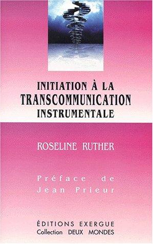 Initiation à la transcommunication instrumentale