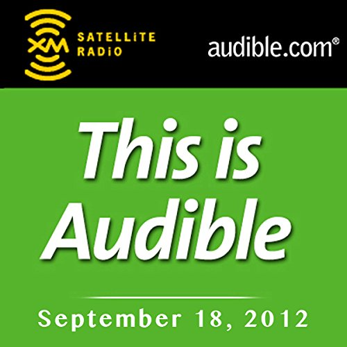 This Is Audible, September 18, 2012 audiobook cover art