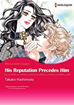 His Reputation Precedes Him: Harlequin comics (The Lyonedes Legacy)