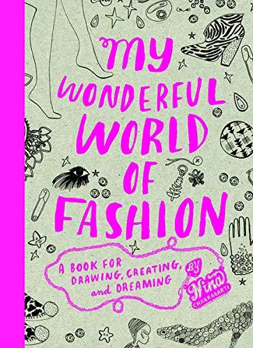 My Wonderful World of Fashion: A Bo…