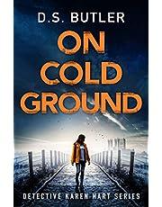 On Cold Ground: 5 (Detective Karen Hart (5))