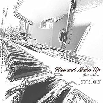 Kiss and Make Up (Jazz Edition)