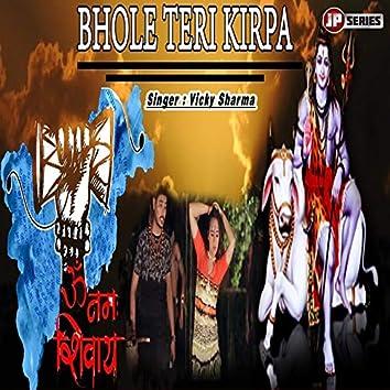 Bhole Teri Kirpa