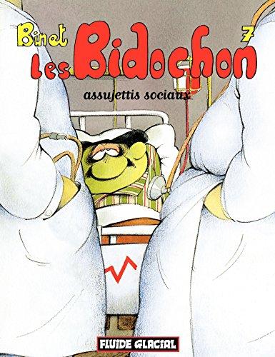 Les Bidochon (Tome 7) - Assujettis sociaux (FG.FLUIDE GLAC.)