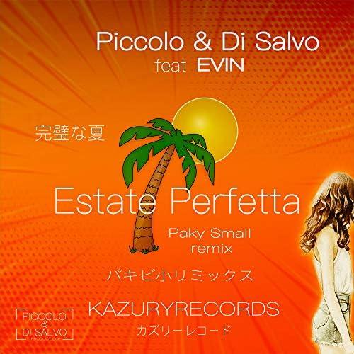 Piccolo & Di Salvo & Paky Small feat. Evin
