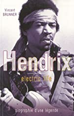 Jimi Hendrix Electric Life de Vincent Brunner