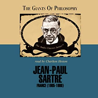 Jean-Paul Sartre     The Giants of Philosophy              By:                                                                                                                                 John Compton                               Narrated by:                                                                                                                                 Charlton Heston                      Length: 2 hrs and 12 mins     65 ratings     Overall 4.1