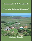 Summarized & Analyzed: Cry, the Beloved Country
