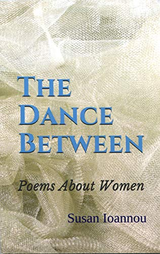 The Dance Between: Poems About Women (English Edition)