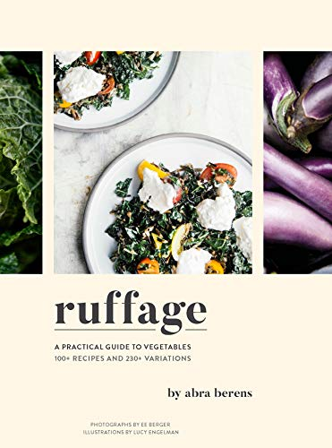 Ruffage: A Practical Guide to Vegetables (English Edition)