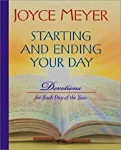 Starting and Ending Your Day : Devotions for Each Day of the Year