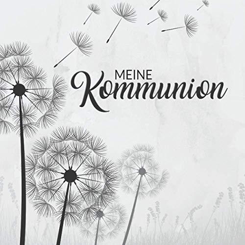 Meine Kommunion Gästebuch: Dezentes Erinnerungsbuch zum Eintragen persönlicher Glückwünsche |...
