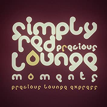 Precious Lounge Moments: Simply Red