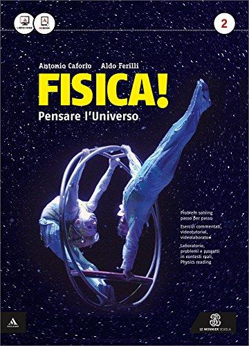 Fisica! Pensare l universo. Per il Liceo scientifico. Con e-book. Con espansione online (Vol. 2)