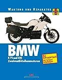 BMW K 75 und 100: Wartung und Reparatur. Print on Demand