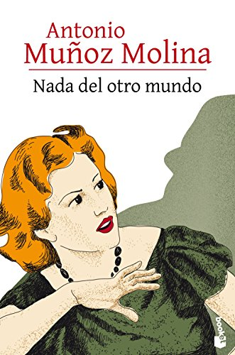 Nada del otro mundo (Biblioteca A. Muñoz Molina)