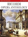 Ricordi Opera Anthology - Soprano: Lyric to Full Lyric Soprano