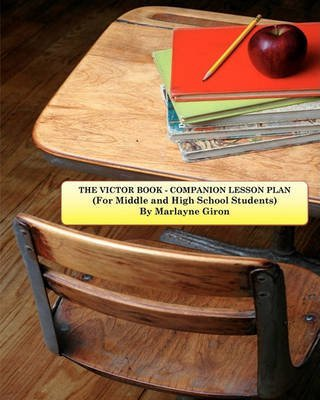 [The Victor Book - Companion Lesson Plan: For Middle to High School Students] (By: Marlayne J Giron) [published: March, 2011]
