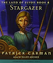 The Land of Elyon #4: Stargazer - Audio by Patrick Carman (2008-09-01)