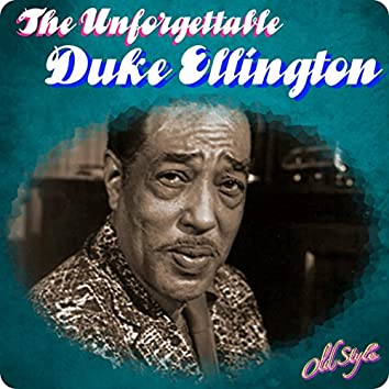 The Unforgettable Duke Ellington
