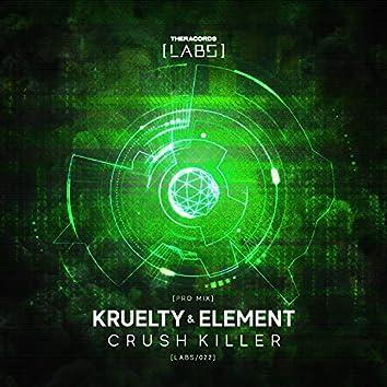Crush Killer (Pro Mix)