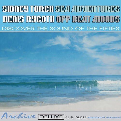 Sidney Torch & Denis Rycoth