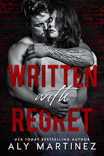 Written with Regret (The Regret Duet Book 1) by [Aly Martinez]