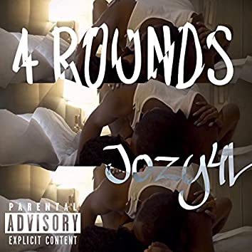 4 Rounds