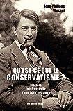 Qu'est-ce que le conservatisme ? Histoire intellectuelle d'une idée politique