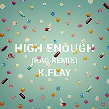 High Enough (RAC Remix)