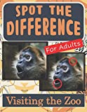 Spot the Difference Book for Adults - Visiting the Zoo: Hidden Picture Puzzles for Adults with Zoo Pictures