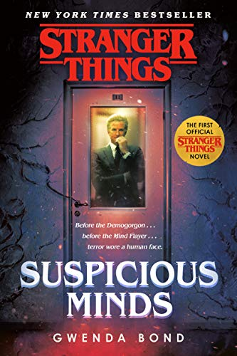 Stranger Things: Suspicious Minds: The First Official Stranger Things Novel (English Edition)