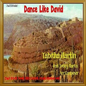 Dance Like David (Vocal) [feat. Bobby Martin]