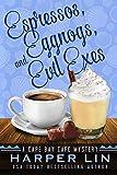 Espressos, Eggnogs, and Evil Exes (A Cape Bay Cafe Mystery Book 7) (English Edition)